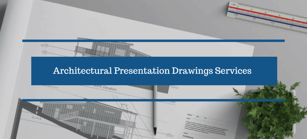 Architectural Presentation Drawings Services