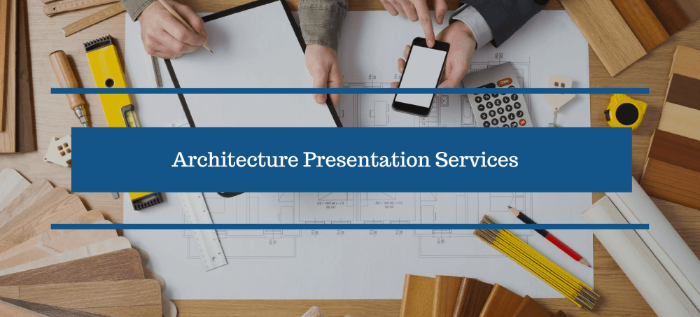 Architecture Presentation Services