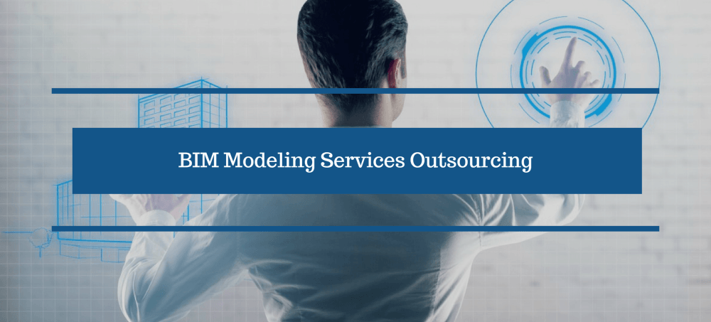 BIM Modeling Services Outsourcing for AEC Industry