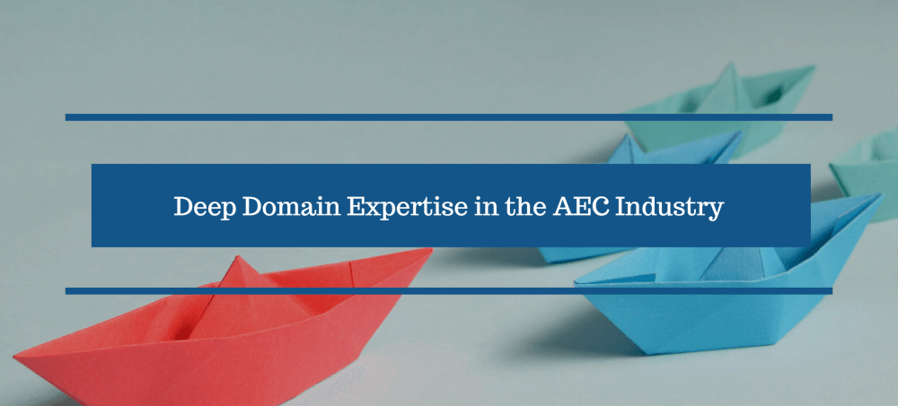 Deep-Domain-Expertise-in-the-AEC-Industry