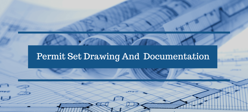 Permit Set Drawing & Documentation